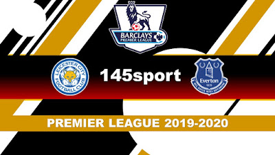 Live Streaming Leicester vs Everton