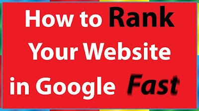 How To Rank You Website Fast On Googl