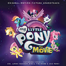 MLP My Little Pony: The Movie Soundtrack Audio
