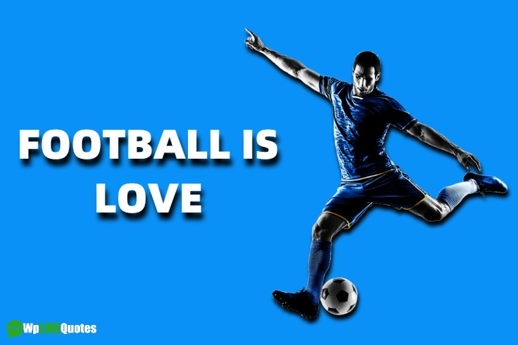(Best) Football Quotes, Status, Messages and Images For Whatsapp & Facebook 2019