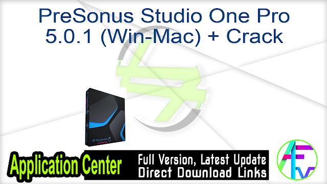 PreSonus Studio One Pro 5.0.1 (Win-Mac) + Crack