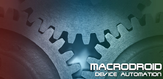 تطبيق MacroDroid – Device Automation PRO للأندرويد