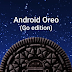 Google Launches Android Oreo Go Edition For Low-End Devices