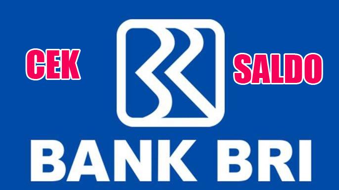 Kemajuan sektor perbankan di Indonesia semakin ditandai oleh berbagai fasilitas yang ditaw Cara Cek Saldo BRI Terlengkap, Baik Via Hp Ataupun Mesin ATM