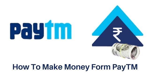 Earn Money from PayTM