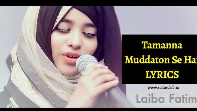 Tamanna Muddaton Se Hai FULL LYRICS [ UPDATED 2020 ] - NaatePaak
