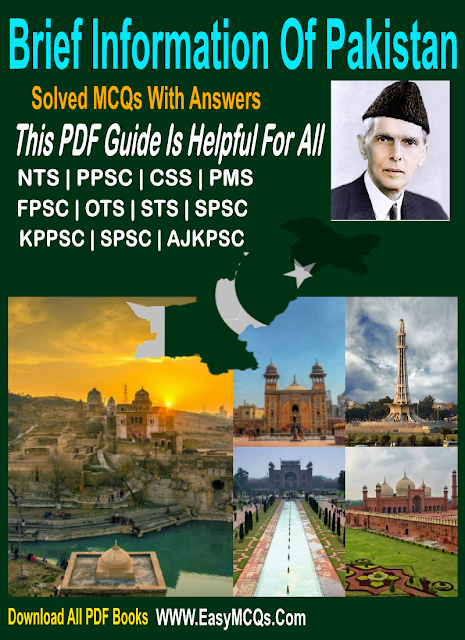 Brief Information About Pakistan Studies MCQs Objective Type Question Answers