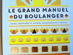 Le Grand Manuel du Boulanger {livre}
