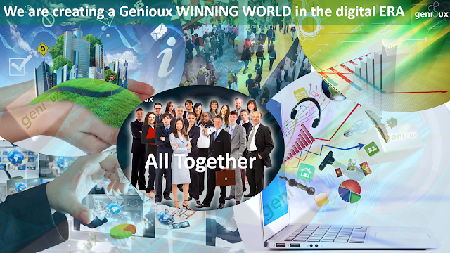 We are creating a Genioux WINNING WORLD in the digital ERA, All Together