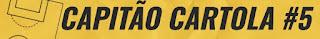 Capitão Cartola #5 - Cartola FC 2020
