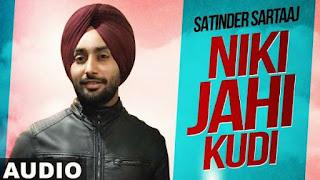 Nikki Jehi Kudi Lyrics Satinder Sartaj
