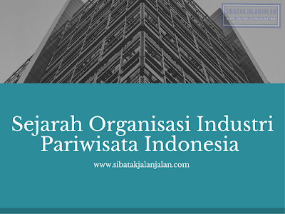 sejarah organisasi industri pariwisata indonesia
