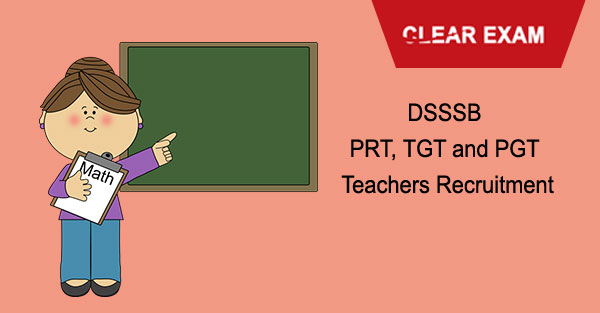 DSSSB PRT, TGT and PGT Teachers Recruitment