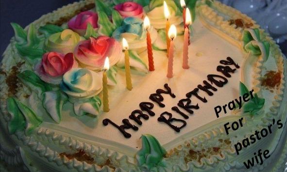 Birthday Prayers for my Pastor Wife