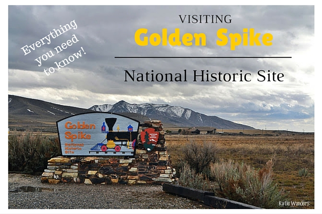 Visiting Golden Spike National Historic Site