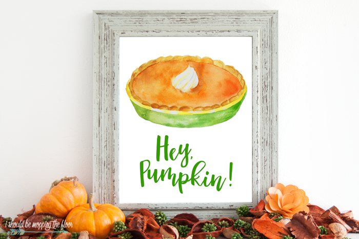 Hey, Pumpkin Free Printable