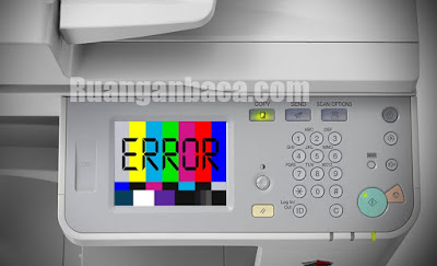 Daftar kode error mesin fotocopy canon iR2545 yang harus diketahui