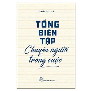 Tổng Biên Tập Chuyện Người Trong Cuộc ebook PDF EPUB AWZ3 PRC MOBI
