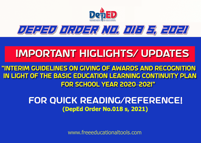 DepEd Order No 018: Important Highlights of Guidelines on Giving of Awards and Recognition in Light of the Basic Education Learning Continuity Plan for School Year 2020–2021