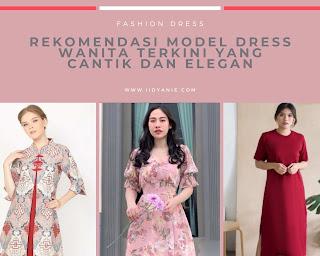 rekomendasi model dan dress wanita terkini 2021 dress wanita kekinian