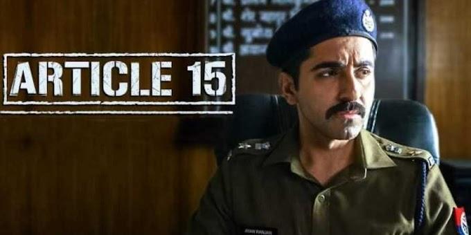 Article 15 | Filmyzilla Bollywood