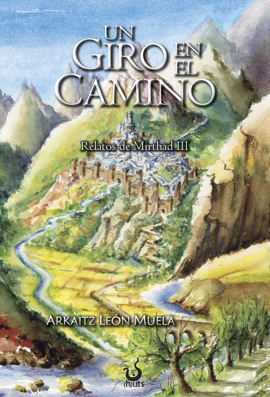 Reseña: Un giro en el camino, de Arkaitz León Muela   EL CABALLERO ...
