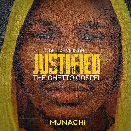 Album: Munachi – Justified (The Ghetto Gospel)