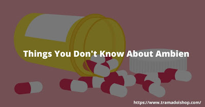 Things You Don't Know About Ambien