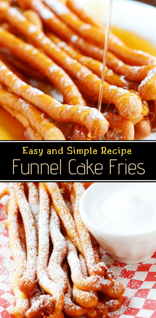 Funnel Cake Fries #desserts #cakerecipe #chocolate #fingerfood #easy