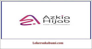 Lowongan Kerja Azkia Hijab Sukabumi Terbaru 2021