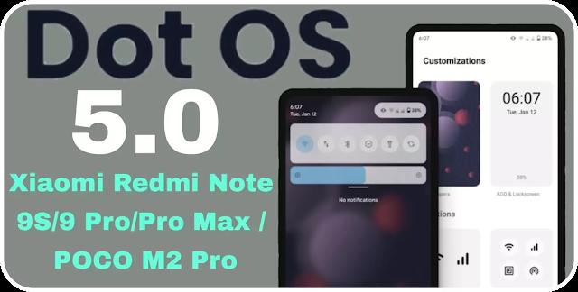 Dotos | Redmi Note 9S/9 Pro/Pro Max / POCO M2 Pro miatoll