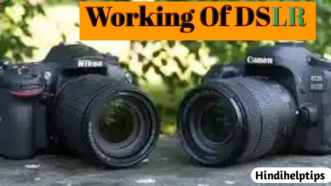 How does a DSLR Camera Works