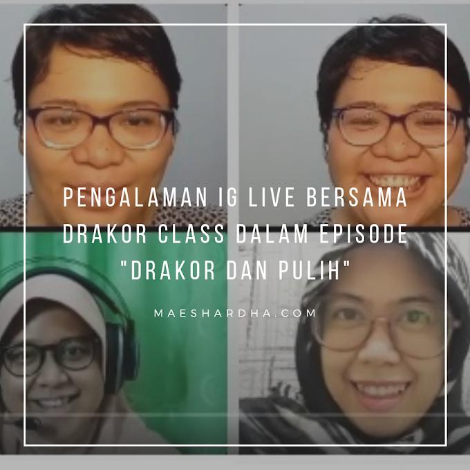 Pengalaman IG Live Bersama Drakor Class