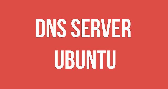 cara konfigurasi dns server di ubuntu