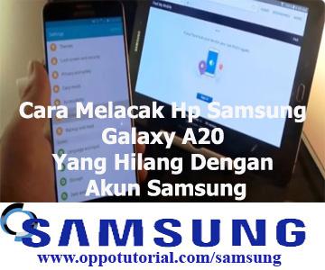 Cara Melacak Hp Samsung Galaxy A20 Yang Hilang Dengan Akun Samsung