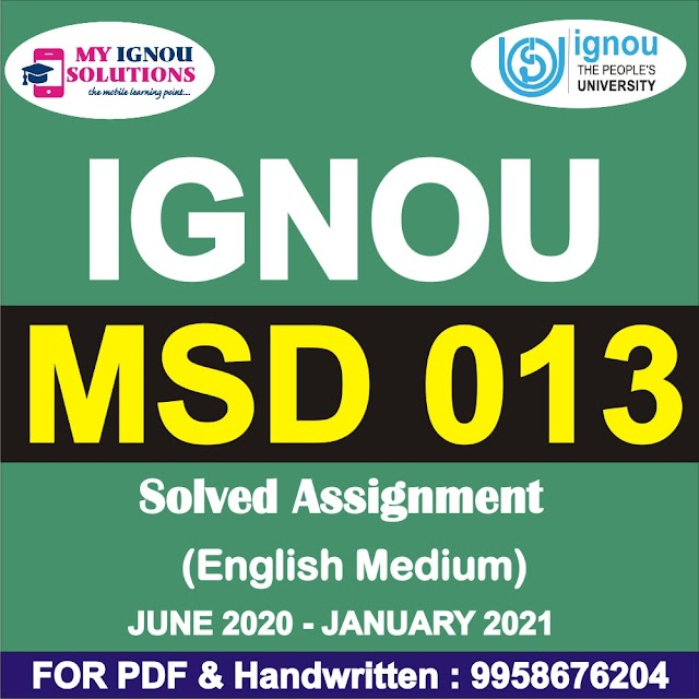 MSD 013 Solved Assignment 2020-21