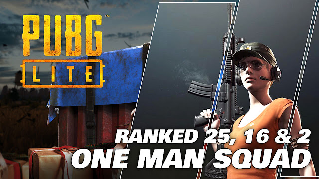 PUBG LITE Gameplay (Low Spec PC) Ranked 25, 16 and 2! One Man Squad!