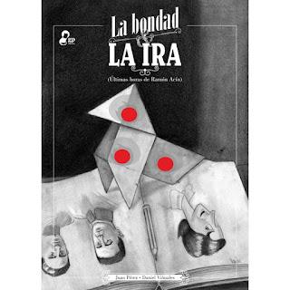 La Bondad y La Ira. Recordando a Ramón Acín