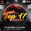 TOP 17 SUPRISE VOL.2 - DJ SARANGA X DJ VASU