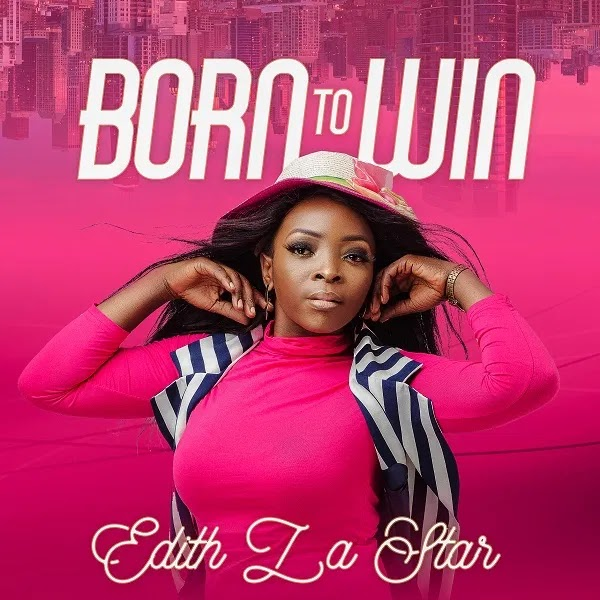 Born To Win – Edith LaStar