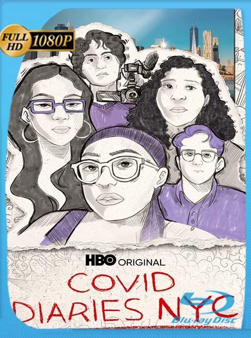 Diarios Del Covid, NYC (2021) WEB-DL 1080p Latino [GoogleDrive] [tomyly]