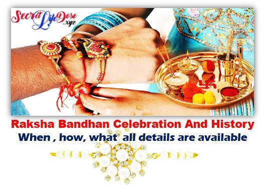 Raksha Bandhan celebration,Raksha Bandhan festival ,History of Raksha Bandhan 2019- secret life