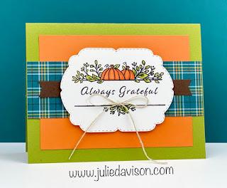 Stampin' Up! Celebration Tidings Always Grateful Autumn Thanksgiving Card ~ Plaid Tidings Suite ~ Aug-Dec 2020 Mini Catalog ~ www.juliedavison.com #stampinup