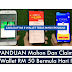 PANDUAN Mohon Dan 'Claim' E-Wallet RM 50 Bermula Hari Ini (Grabpay, Touch N' Go dan Boost)