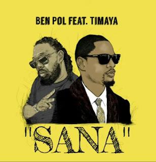 AUDIO | Ben Pol Ft Timaya - Sana | Download