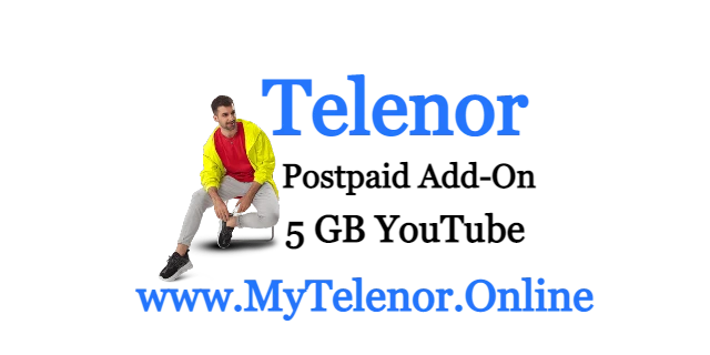 Postpaid Add-On 5 GB YouTube  Bundle 2021 | My Telenor