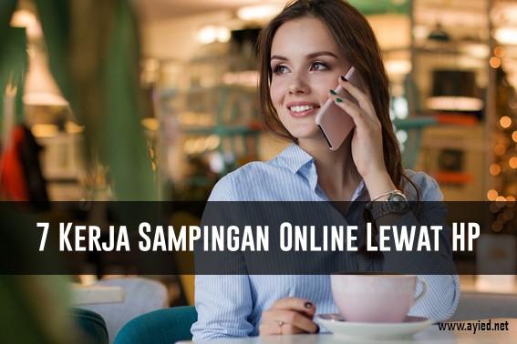 7 Kerja Sampingan Online Lewat HP yang Menjanjikan