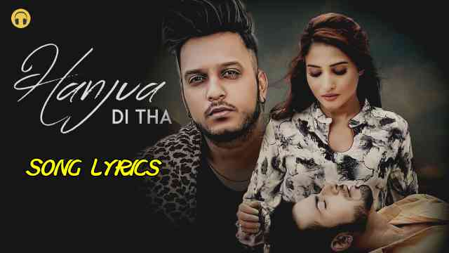 Hanjua Di Tha Lyrics - Oye Kunaal | Lyrics Lover