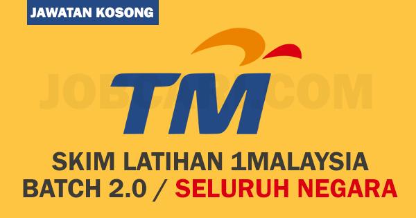 Skim Latihan 1malaysia Di Telekom Malaysia Tm Seluruh Negara Batch 2 0 Jobcari Com Jawatan Kosong Terkini