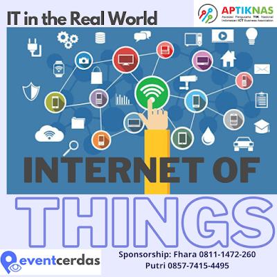 APTIKNAS IT IN THE REAL WORLD - INTERNET OF THINGS (IOT) - 9 JULI 2020